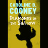 Diamonds in the Shadow (Unabridged)