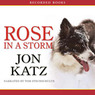 Rose in a Storm (Unabridged)