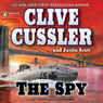 The Spy: An Isaac Bell Adventure