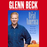 The Real America: Messages from the Heart and Heartland (Unabridged)