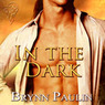 In the Dark (Unabridged)