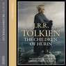 The Children of Hurin (Unabridged)