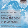 Ben & the Book of Prophecies (Unabridged)