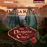The Dragons of Chiril: A Novel (Unabridged)