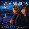 Taming Shadows (Unabridged)