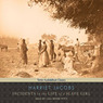 Incidents in the Life of a Slave Girl (Unabridged)