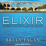 Elixir: A History of Water and Humankind (Unabridged)