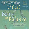 Being In Balance: 9 Principles for Creating Habits to Match Your Desires (Unabridged)