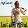 Love at First Shot (Unabridged)