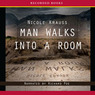 Man Walks Into a Room (Unabridged)