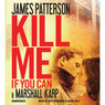 Kill Me If You Can (Unabridged)