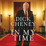 In My Time: A Personal and Political Memoir (Unabridged)