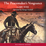 The Peacemaker's Vengeance (Unabridged)