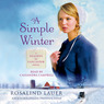 A Simple Winter: A Seasons of Lancaster Novel (Unabridged)