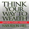 Think Your Way to Wealth (Unabridged)