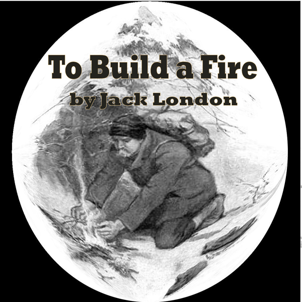 To Build a Fire - Essay - ReviewEssayscom
