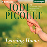Leaving Home: Short Pieces (Unabridged)