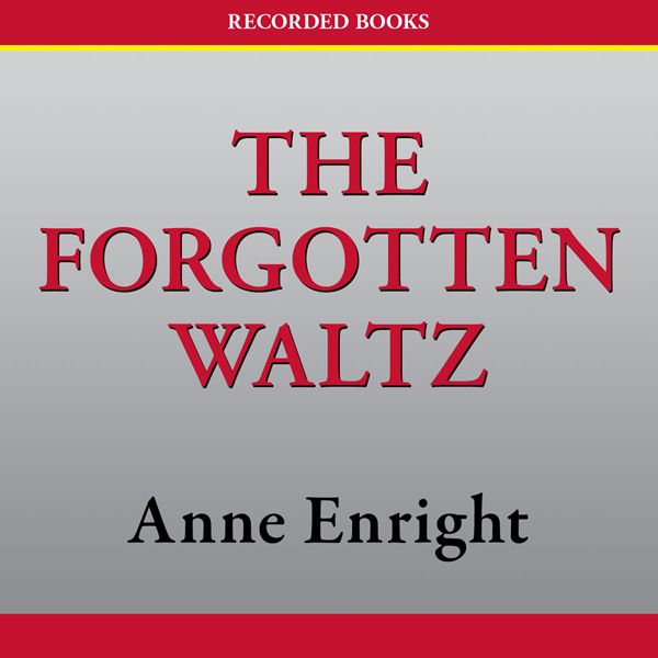 The-forgotten-waltz-unabridged