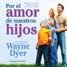 Por el Amor de Nuestros Hijos [For the Love of Our Children]