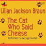 Cat Who Said Cheese (Unabridged)