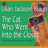 The Cat Who Went into the Closet (Unabridged)