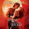 No Rest for the Wicked: Immortals After Dark, Book 2 (Unabridged)