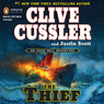 The Thief: An Isaac Bell Adventure, Book 5 (Unabridged)