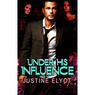 Under His Influence (Unabridged)