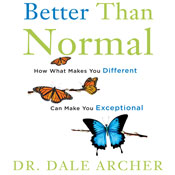 Better-than-normal-why-what-makes-you-different-makes-you-exceptional-unabridged