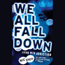 We All Fall Down: Living with Addiction (Unabridged)