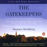The Gatekeepers: Inside the Admissions Process of a Premier College (Unabridged)