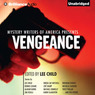 Mystery Writers of America Presents Vengeance (Unabridged)