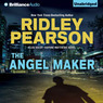 The Angel Maker: A Lou Boldt - Daphne Matthews Novel, Book 2 (Unabridged)