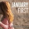 January First: A Child's Descent into Madness and Her Father's Struggle to Save Her (Unabridged)