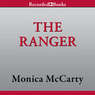 The Ranger: A Highland Guard Novel (Unabridged)