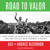 Road-to-valor-a-true-story-of-world-war-ii-italy-the-nazis-and-the-cyclist-who-inspired-a-nation-unabridged