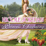 Princess Charming: Legendary Lovers, Book 1 (Unabridged)