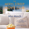 The Meryl Streep Movie Club (Unabridged)