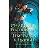 Temptation &amp; Twilight (Unabridged)