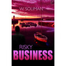 Risky Business (Unabridged)