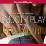 Smooth Play (Unabridged)