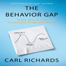 The Behavior Gap: Simple Ways to Stop Doing Dumb Things with Money (Unabridged)