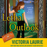Lethal Outlook: Psychic Eye Mysteries, Book 10 (Unabridged)