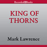 King of Thorns (Unabridged)