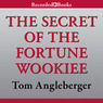 The Secret of the Fortune Wookiee: An Origami Yoda Book (Unabridged)
