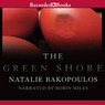 The Green Shore (Unabridged)