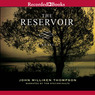 The Reservoir (Unabridged)