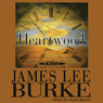 Heartwood: A Billy Bob Holland Novel, Book 2 (Unabridged)