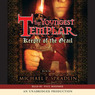Keeper of the Grail: The Youngest Templar Trilogy, Book 1 (Unabridged)