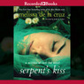 The Serpent's Kiss (Unabridged)